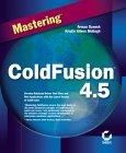 Mastering ColdFusion 4.5 book cover - click here to order the book